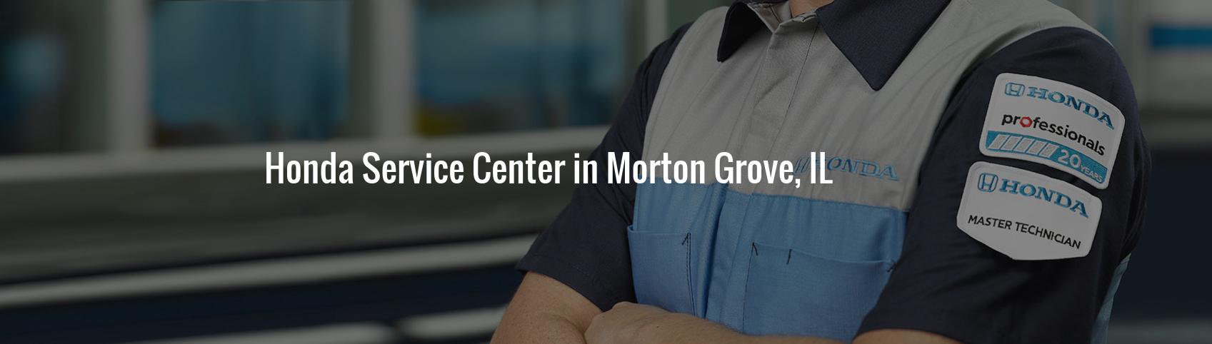 Honda Service Center in Morton Grove, IL